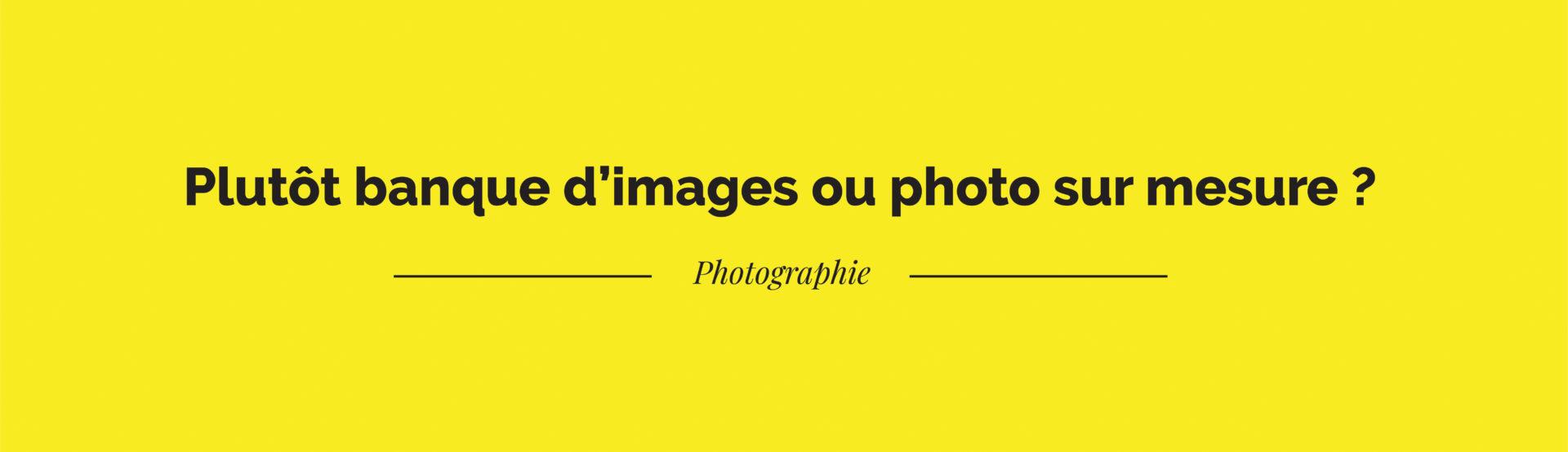 Plutot banque d'images ?